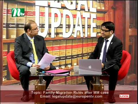 Legal Update with NTV about Family Migration Rules after MM case S1 270118