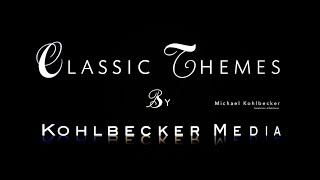 Prelude No.1 Classic Themes of Michael Kohlbecker / Kohlbecker Media