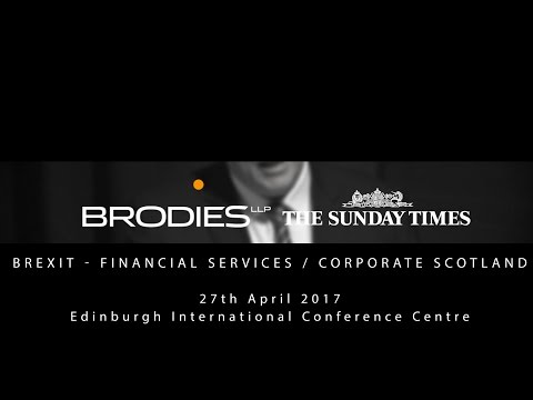 Financial services and corporate Scotland l Brodies Business Talks 2017