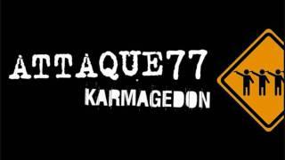 Attaque 77 - Karmagedon