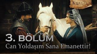 Can yoldaşım sana emanettir Osman Bey! - Kuruluş Osman 3. Bölüm