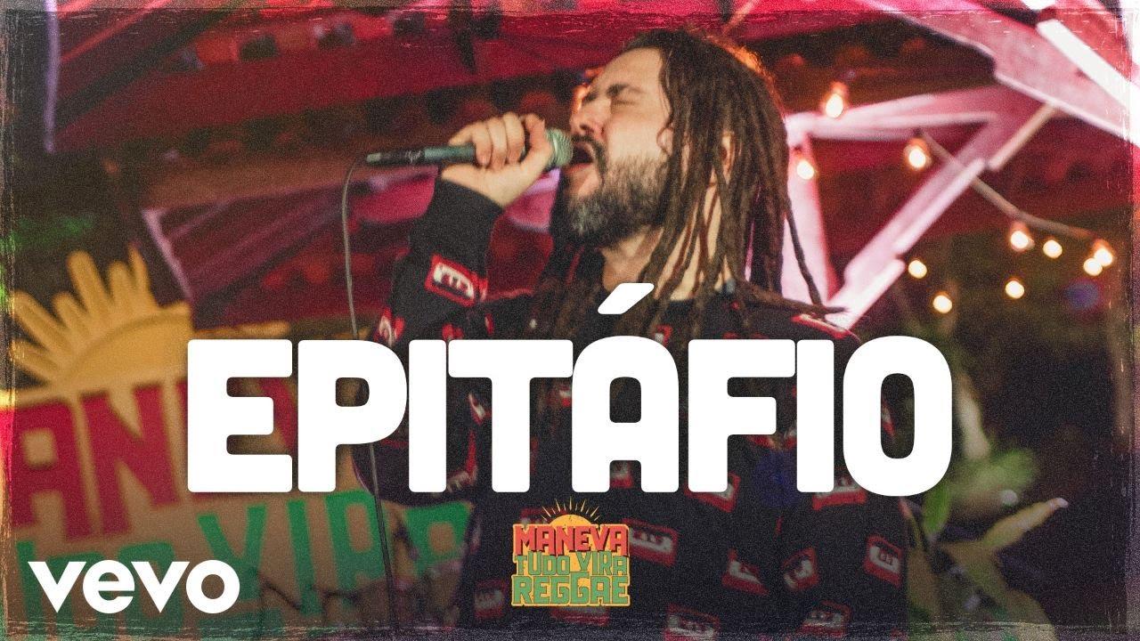 Maneva - Epitáfio (Tudo Vira Reggae) - YouTube