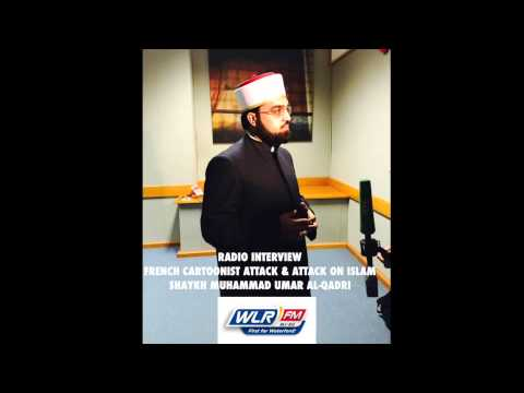 Radio Interview of Shaykh Muhammad Umar Al-Qadri on Islam, Jihad and Terrorism