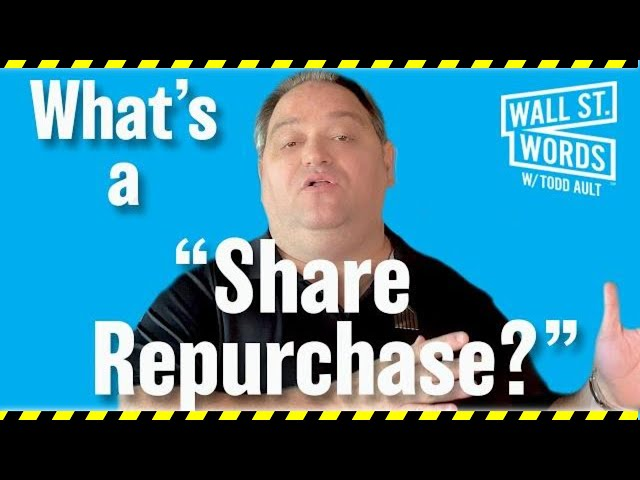 Wall Street Words word of the day = Share Repurchase