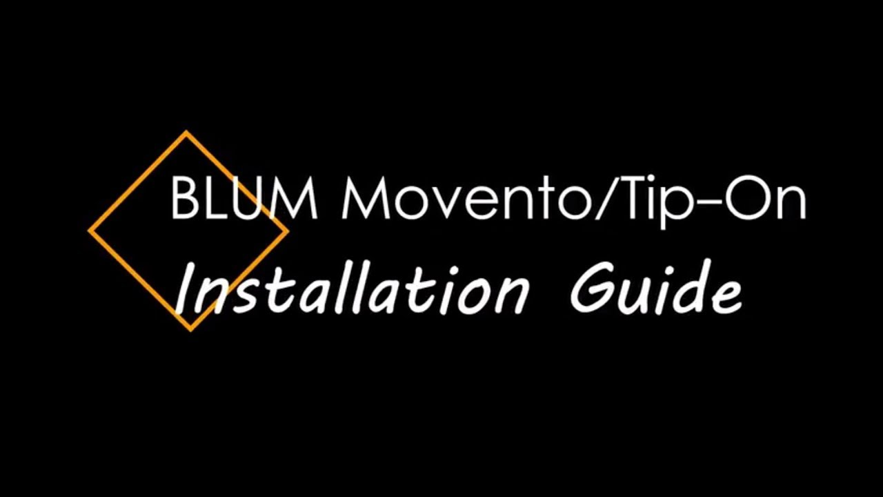 Movento/Tip-On Blum Hardware Installation Guide