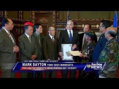 SUAB HMONG NEWS: Gov. Mark Dayton signed a Proclamation MINNESOTA HMONG MEMORIAL DAY