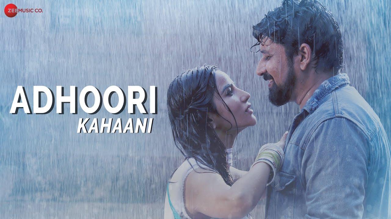 Adhoori Kahaani - Official Music Video   Harish Moyal   Neha Karode   Sunit Borkar   Krisheka Patel