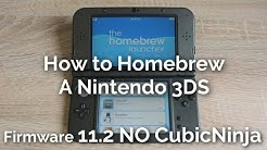 How to Homebrew a Nintendo 3DS 11.2 WITHOUT CubicNinja 2017