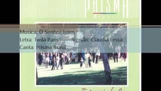Prisma Brasil   1990   Ò Senhor Jesus   1990