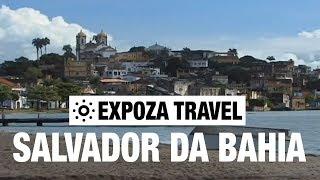 Salvador da Bahia (Brazil) Vacation Travel Video Guide
