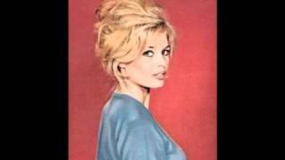 Brigitte Bardot - Everybody Loves My Baby