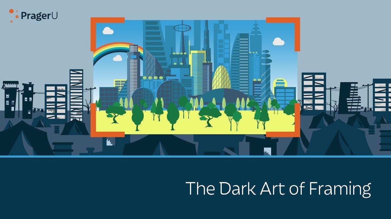The Dark Art of Framing PragerU