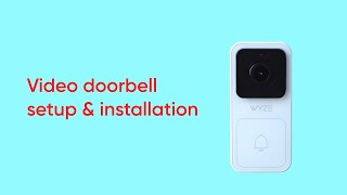 How to set up Wyze Video Doorbell