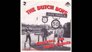 The Dutch Boys America En Oude Pekela