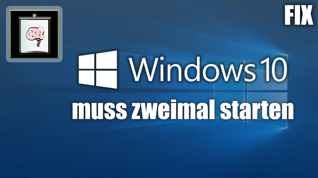 Windows 10 muss zweimal gestartet werden (FIX) | So Gehts!