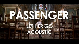 Passenger - Let Her Go - Acoustic [ Live in Paris ]