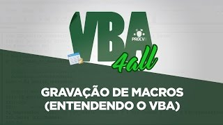 vba  entendendo o vba gravao de macros vba 4all