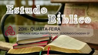 LIVE | Estudo Bíblico - Tema: Em que devemos pensar? - 28/07/2021