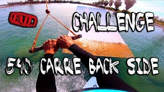 [CHALLENGE] SWITCH 540° CARRE BACK SIDE - GROS FAILS !