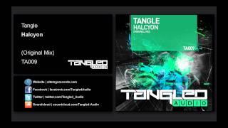 Tangle - Halcyon [Tangled Audio]
