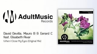 Mauro B, David Devilla, Gerard C - When I Close My Eyes (Original Mix)