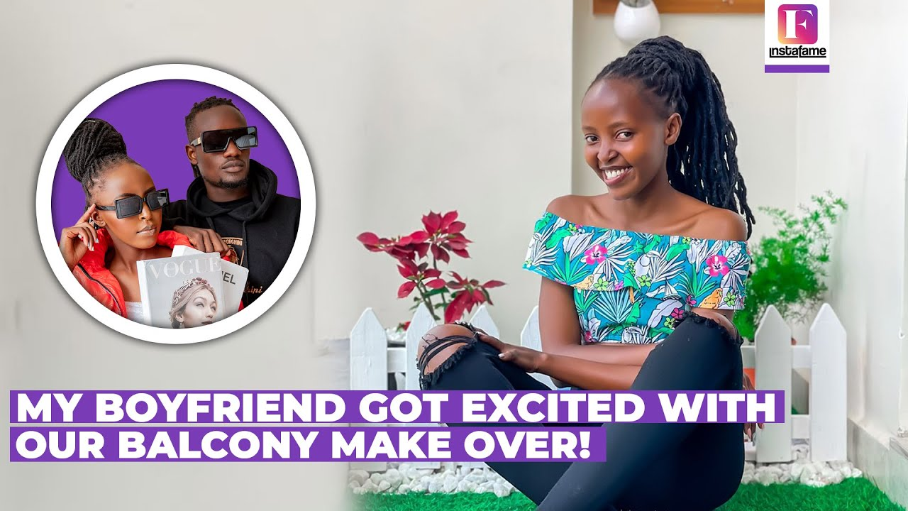 Download My Boyfriend GOT EXCITED With Our BALCONY MAKEOVER! | MUNGAI EVE & DIRECTOR TREVOR! | INSTA FAME