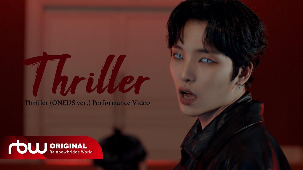 Download 원어스(ONEUS) 'Thriller' Performance Video
