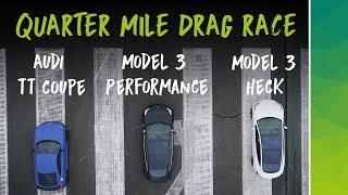 Tesla Model 3 Performance vs Audi TT 2018 vs Model 3 RWD | 1/4 MILE DRAG RACE