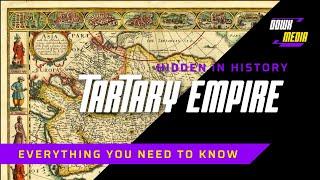 Tartary - An Anunnaki Empire Hidden In History.