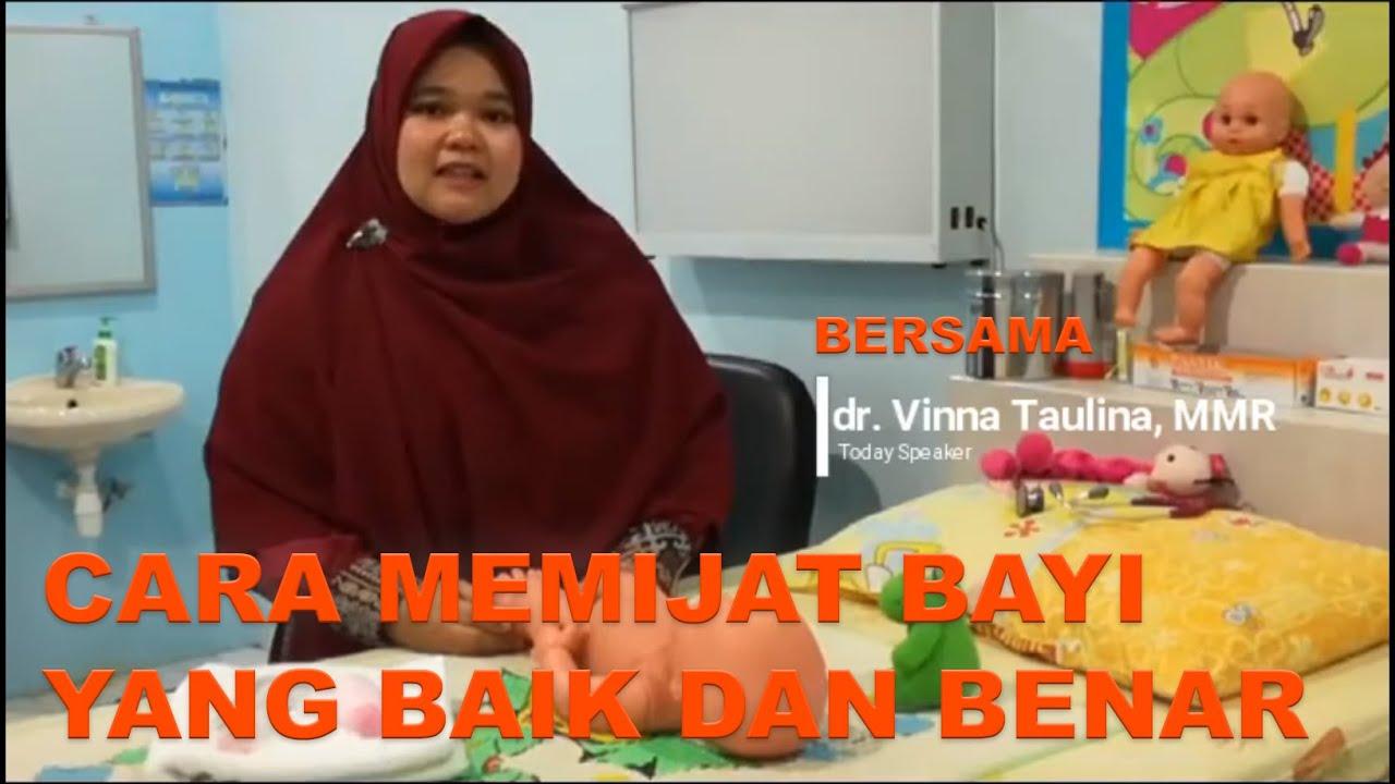 Cara Memijat Bayi Yang Baik dan Benar oleh Dr. Vinna ...