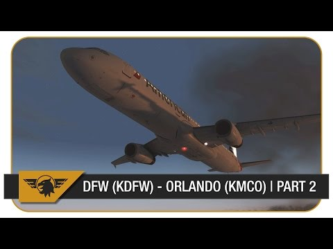 [P3D] FULL VATSIM ATC | Dallas Fort Worth (KDFW) - Orlando (KMCO) | American Airlines A321 | Part 2