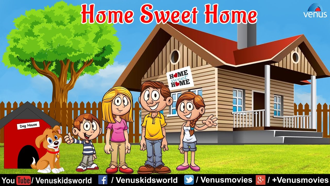 Home Sweet Home - Popular Nursery Rhyme - YouTube