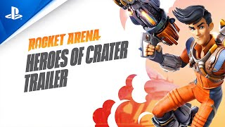 Rocket Arena - Heroes of Crater Trailer | PS4