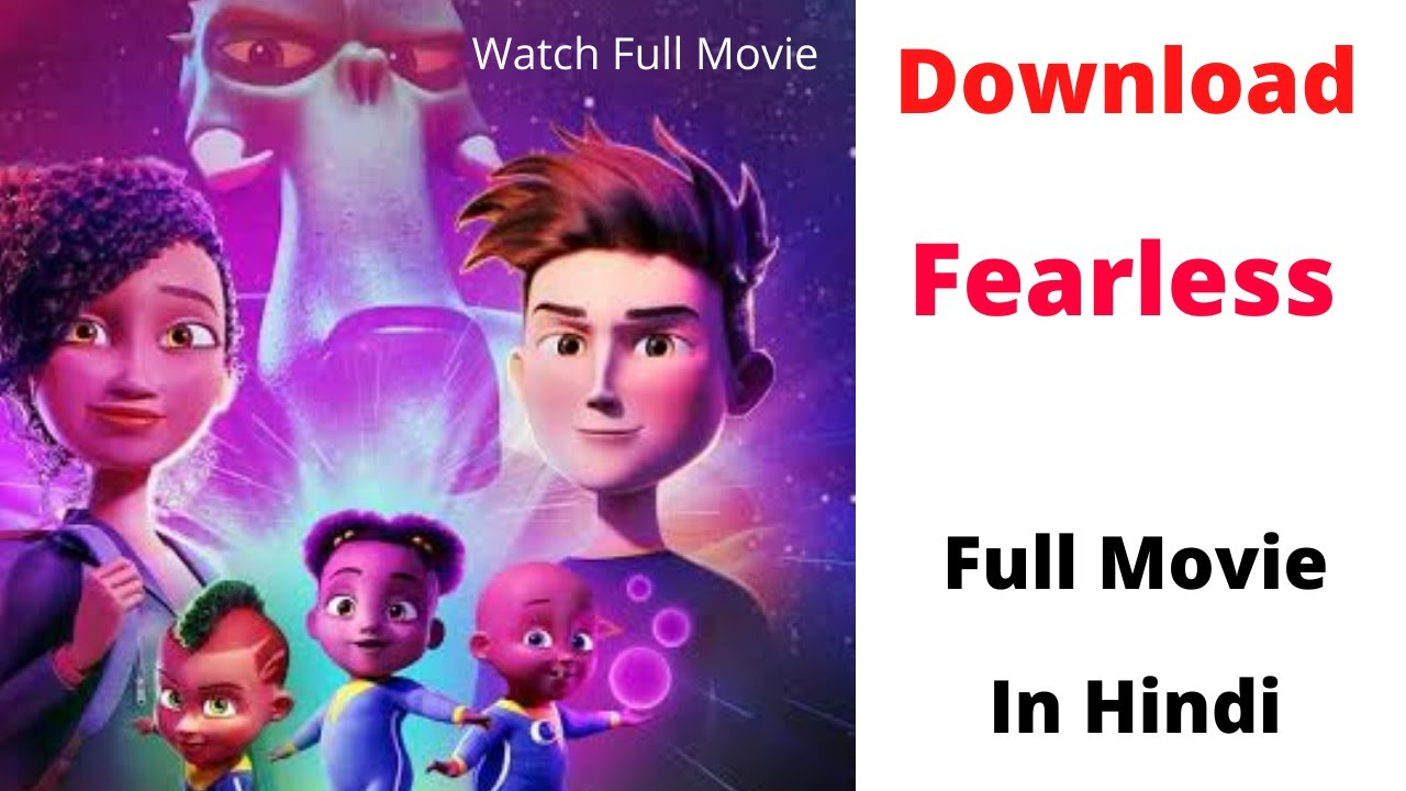 Download   Watch New Animated Movie In Hindi   Fearless Full Movie In Hindi 2020  
