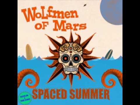Wolfmen of Mars - Martians/In a Trunk (Summer Slasher Remix)