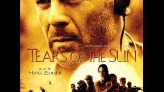 Tears of the sun: Cameroon Border (Hans Zimmer et Steve Jablonsky)