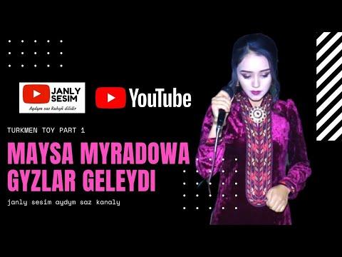 Maysa Myradowa Gyzlar Geleydi Turkmen Toy Janly Sesim 2020
