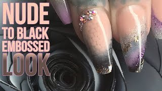 Nude to Black Embossed Ombre Design with Glitter Tip - Nail Art Tutorial