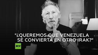 Roger Waters critica el concierto Venezuela Aid Live