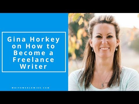 Interview with Gina Horkey on How to Become a Freelance Writer