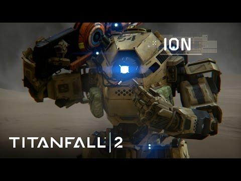 Titanfall 2 Official Titan Trailer: Meet Ion