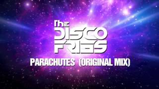 Download Disco Fries - Parachutes [Original Mix] MP3 song and Music Video