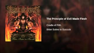 The Principle of Evil Made Flesh