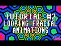 Tutorial #2 - How to Create Looping Frac