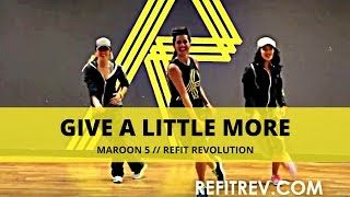 """REFIT Dance Fitness-""""Give A Little More"""" Maroon 5"""