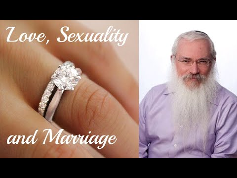 A chassidic guide to love, sexuality and marriage - Rabbi Manis Friedman