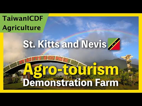 Agro-tourism Demonstration Farm Cooperation Project (St. Kitts and Nevis)