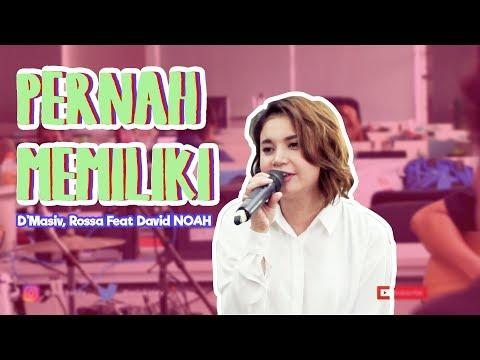 Pernah Memiliki - D'Masiv, Rossa Feat David NOAH Live Performance at Detikcom