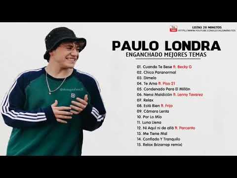 ENGANCHADO DE PAULO LONDRA 2018 | PAULO LONDRA Exitos