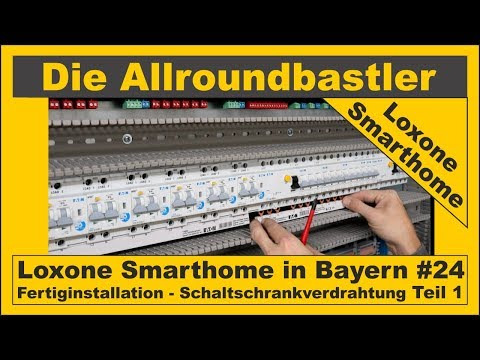 Loxone Smarthome - Fertiginstallation in Bayern #24 - Schaltschrankverdrahtung Teil 1